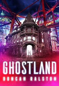 Ghostland Book Review