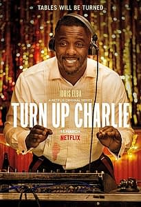 Turn UP Charlie TV poster