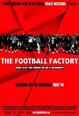 The Football Factory movie poster